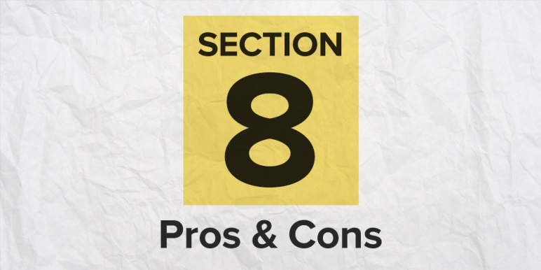 Section 8 Pros & Cons